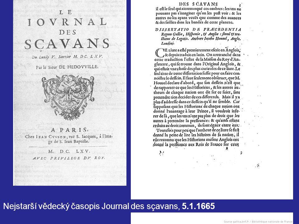 7 Nejstarší vědecký časopis Journal des sçavans, 5.1.1665