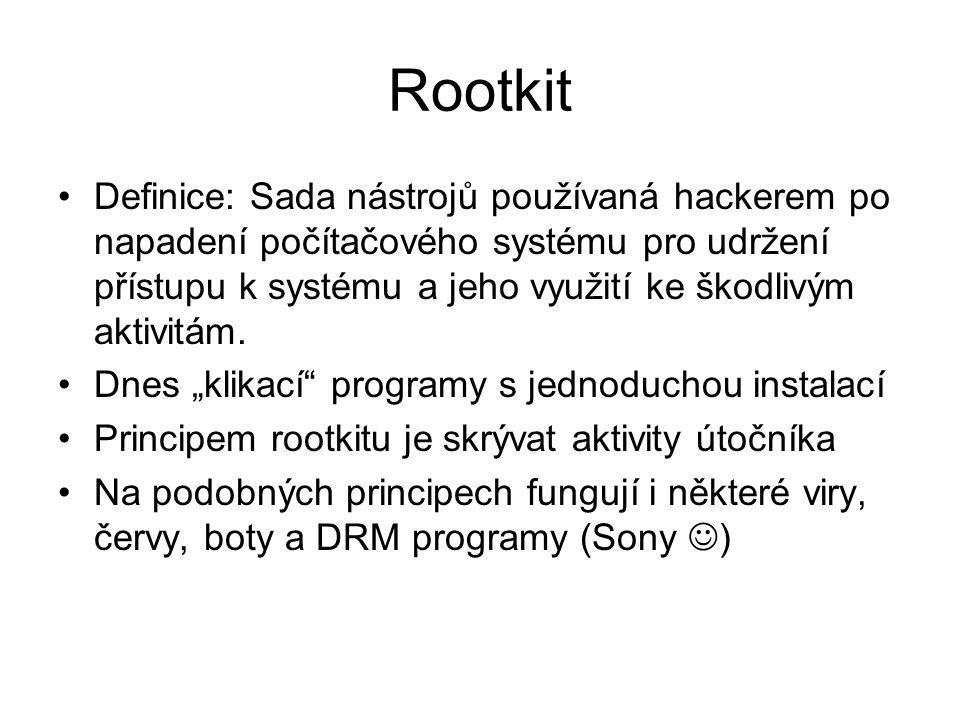 Rootkit Definice: Sada nástrojů používaná hackerem po napadení počítačového systému pro udržení přístupu k systému a jeho využití ke škodlivým aktivitám.