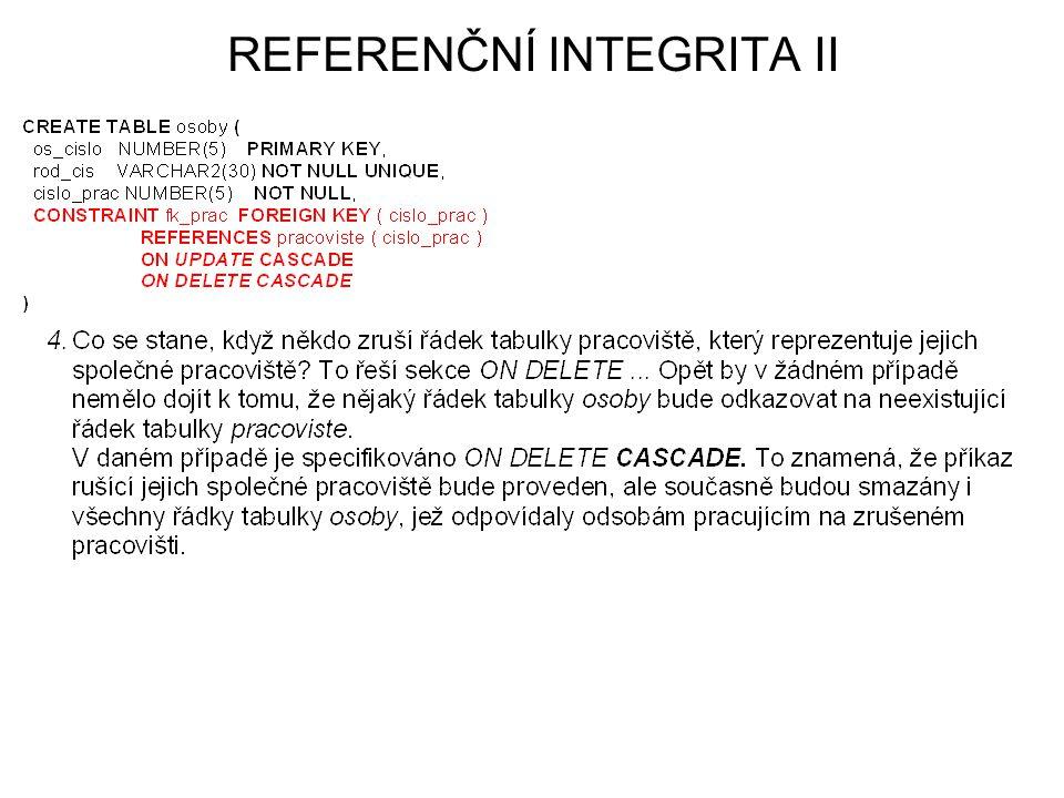 REFERENČNÍ INTEGRITA II