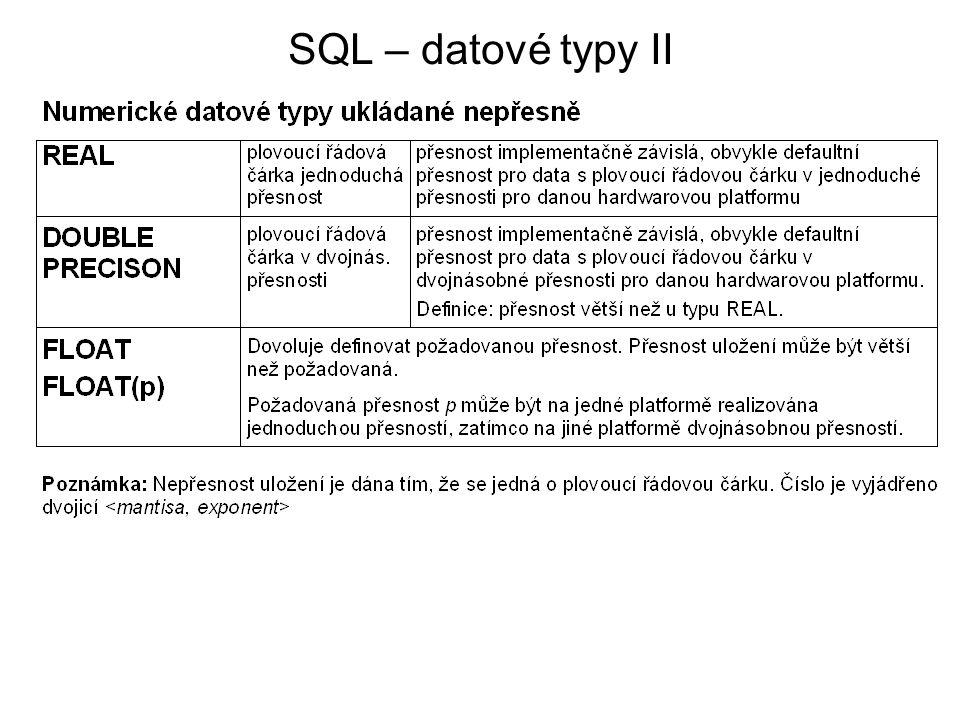 SQL – datové typy II