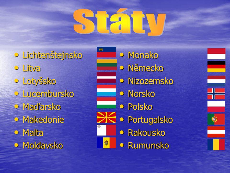 Lichtenštejnsko Lichtenštejnsko Litva Litva Lotyšsko Lotyšsko Lucembursko Lucembursko Maďarsko Maďarsko Makedonie Makedonie Malta Malta Moldavsko Mold