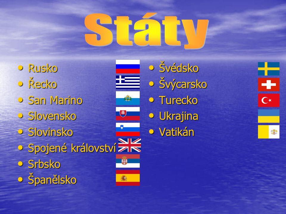 Rusko Rusko Řecko Řecko San Marino San Marino Slovensko Slovensko Slovinsko Slovinsko Spojené království Spojené království Srbsko Srbsko Španělsko Šp