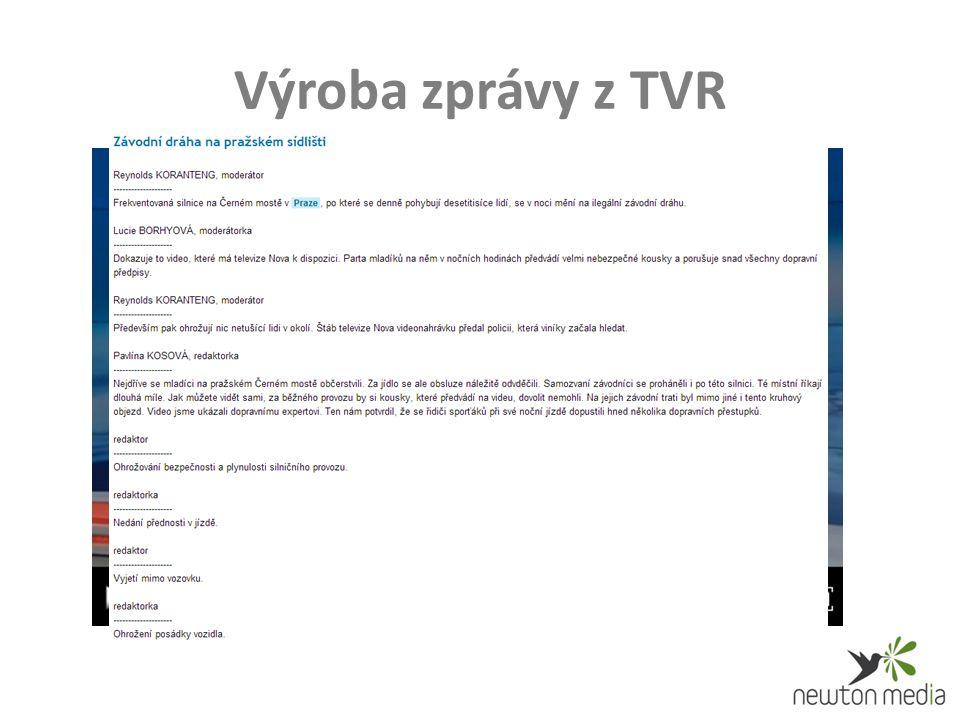 Výroba zprávy z TVR