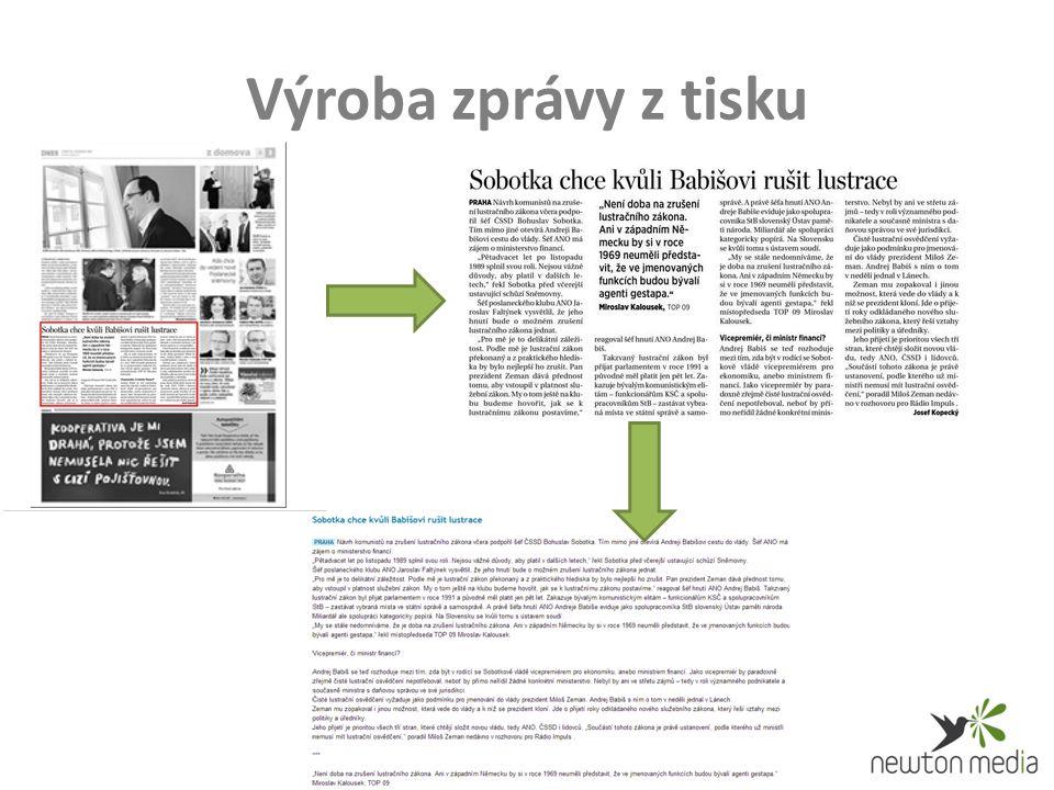 Výroba zprávy z tisku
