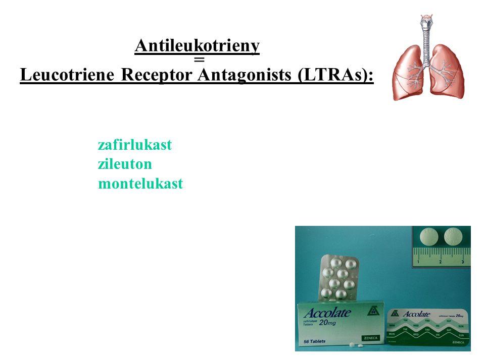 zafirlukast zileuton montelukast Antileukotrieny = Leucotriene Receptor Antagonists (LTRAs):
