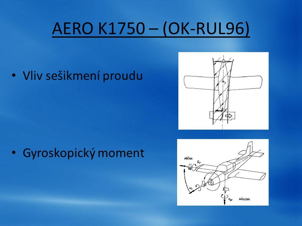 AERO K1750 – (OK-RUL96) Vliv sešikmení proudu Gyroskopický moment