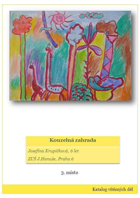Výtvarná díla: kategorie IV Vítězná díla dětí ve věku 14-16 let Katalog vítězných děl