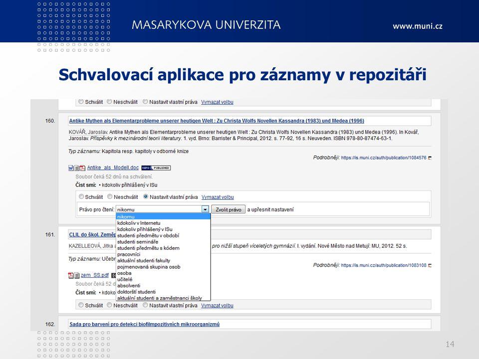 Schvalovací aplikace pro záznamy v repozitáři 14
