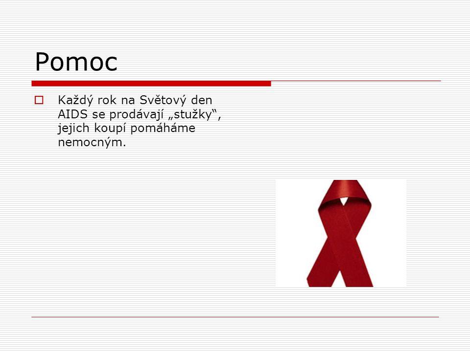 """Pomoc  Každý rok na Světový den AIDS se prodávají """"stužky"""", jejich koupí pomáháme nemocným."""
