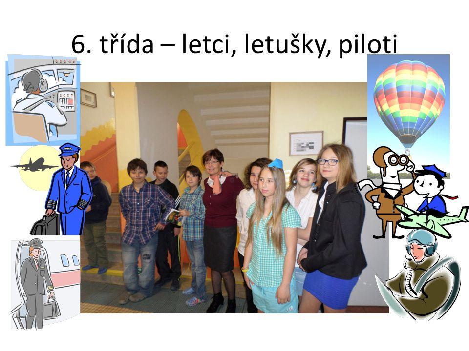 6. třída – letci, letušky, piloti