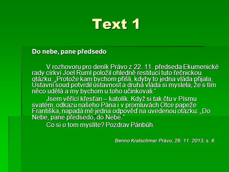Text 1 Do nebe, pane předsedo V rozhovoru pro deník Právo z 22.