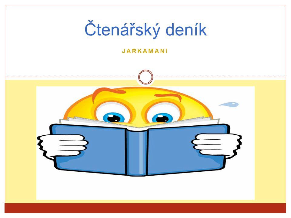 JARKAMANI Čtenářský deník