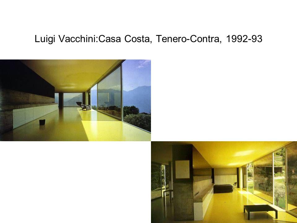 Luigi Vacchini:Casa Costa, Tenero-Contra, 1992-93