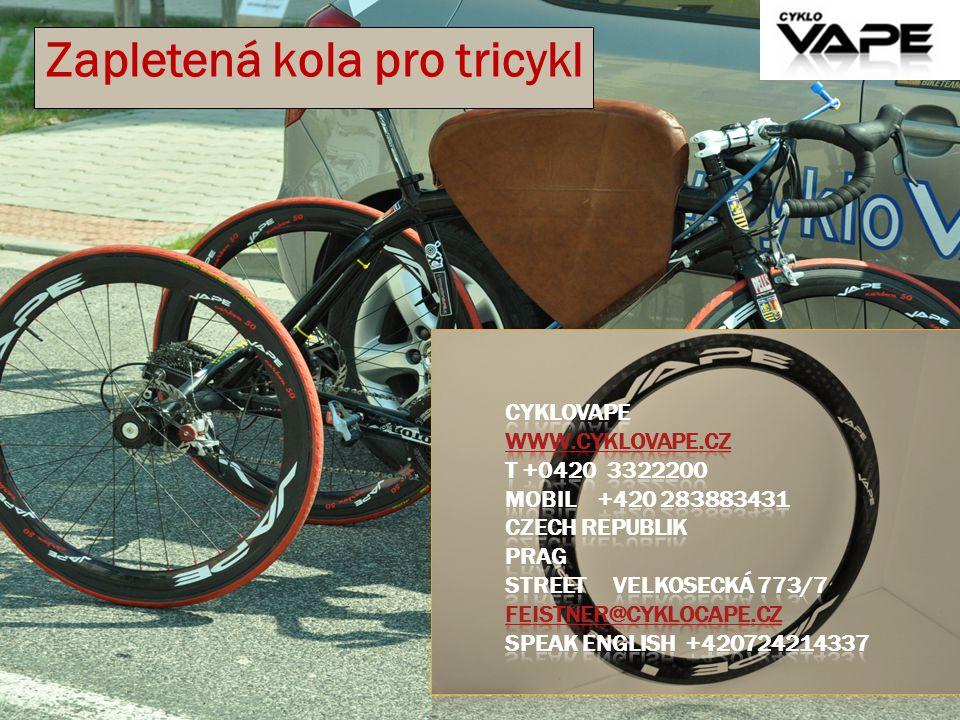Zapletená kola pro tricykl
