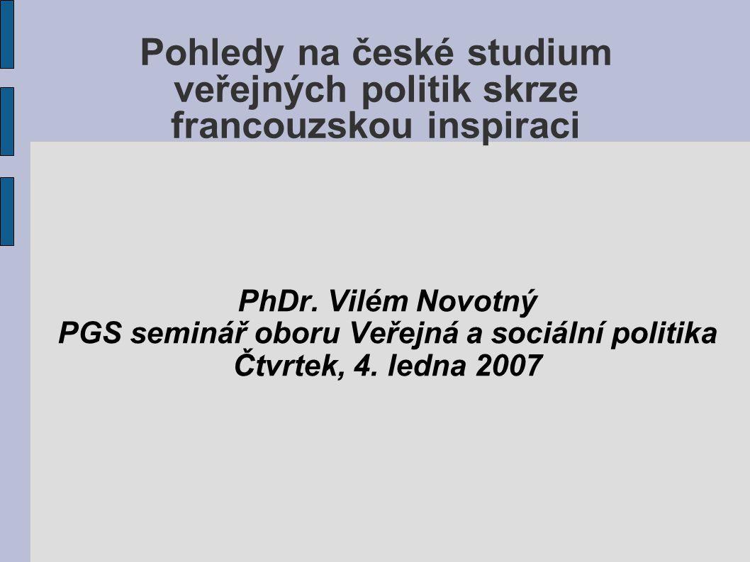 Pohledy na české studium veřejných politik skrze francouzskou inspiraci PhDr.