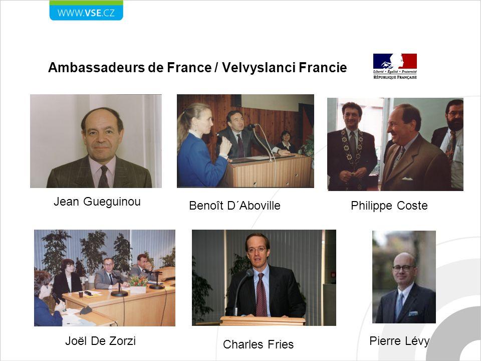 Ambassadeurs de France / Velvyslanci Francie Jean Gueguinou Benoît D´AbovillePhilippe Coste Joël De Zorzi Charles Fries Pierre Lévy
