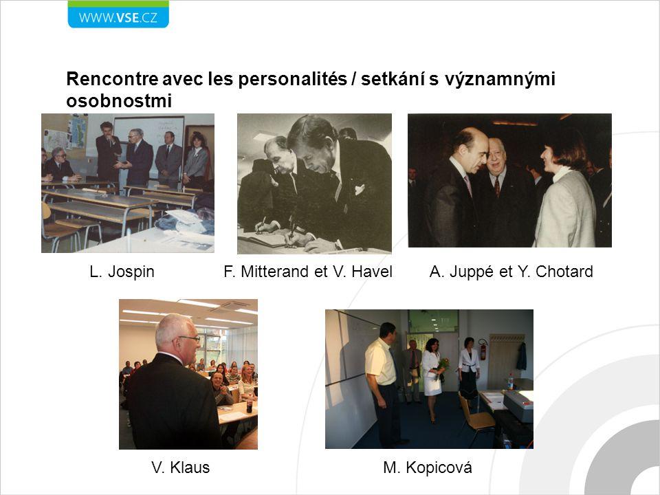 Rencontre avec les personalités / setkání s významnými osobnostmi L.