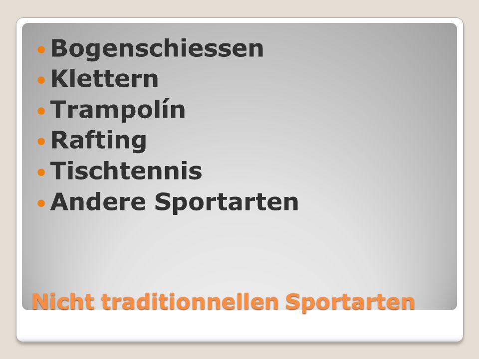 Nicht traditionnellen Sportarten Bogenschiessen Klettern Trampolín Rafting Tischtennis Andere Sportarten