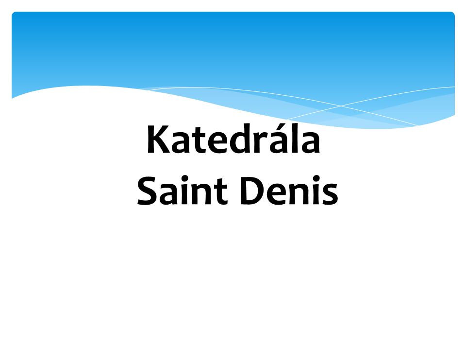 Katedrála Saint Denis