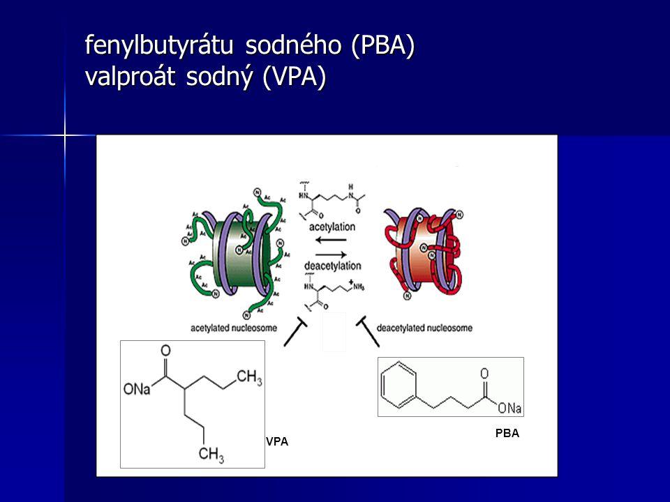 fenylbutyrátu sodného (PBA) valproát sodný (VPA) VPA PBA