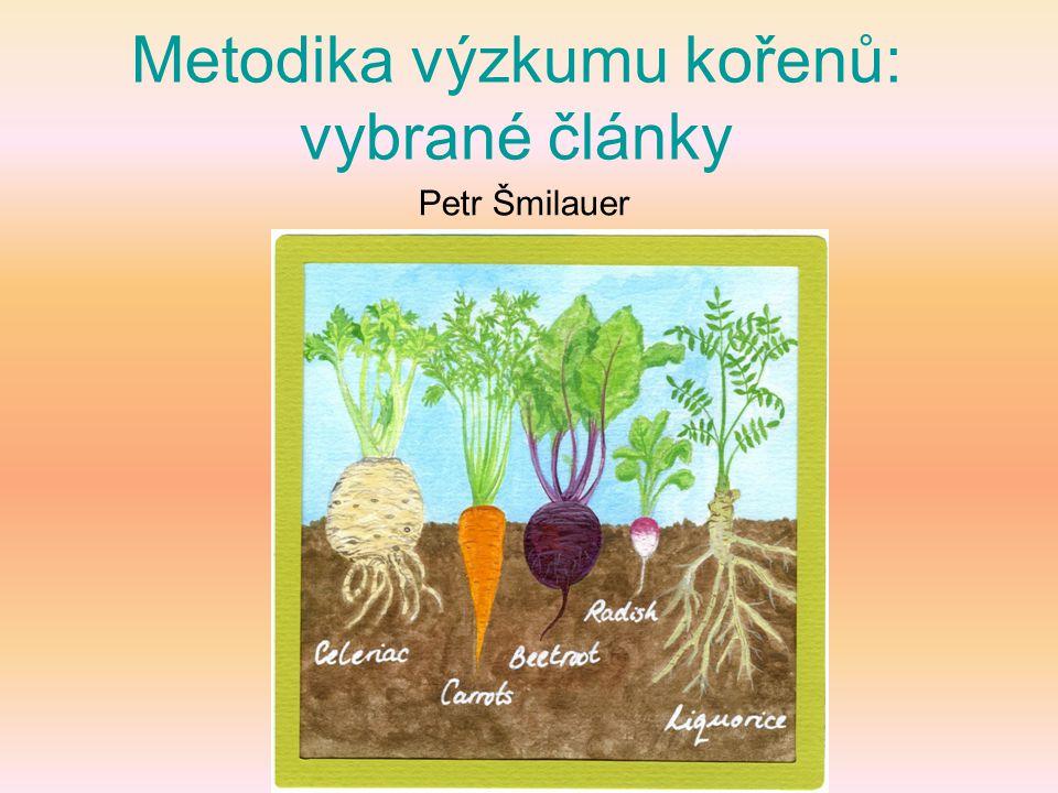 Metodika výzkumu kořenů: vybrané články Petr Šmilauer