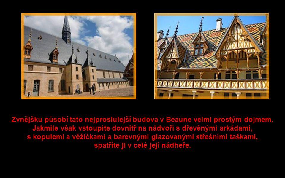 Beaune, malé město s neobyčejnou pověstí, je skutečným centrem vinařského průmyslu v Burgundsku. Toto městečko, ležící uprostřed nejlepších vinic na s