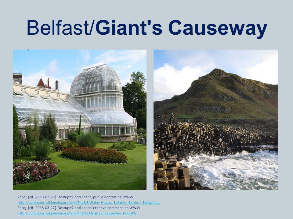 Belfast/Giant s Causeway Zdroj: [cit. 2013-03-22].