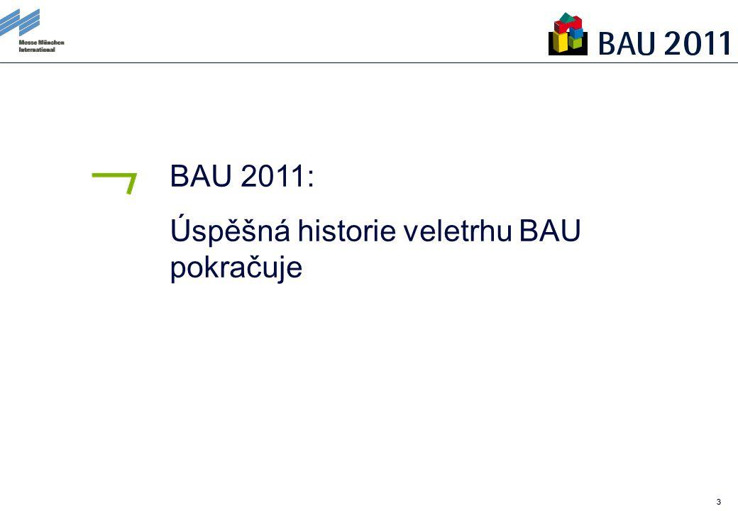 33 BAU 2011: Úspěšná historie veletrhu BAU pokračuje