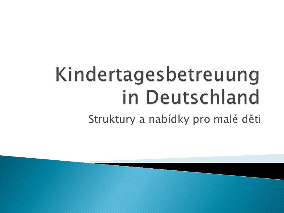 Struktury a nabídky pro malé děti
