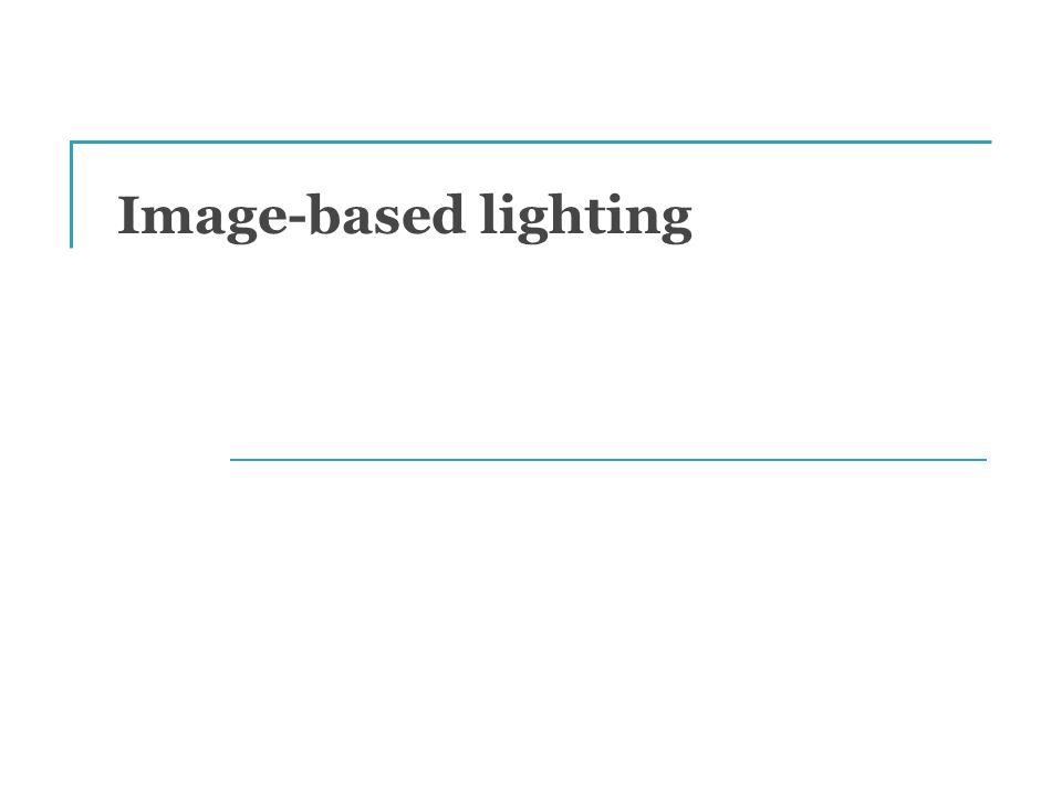 Image-based lighting