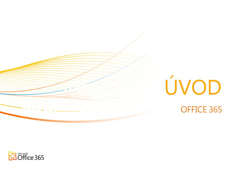 OFFICE 365 ÚVOD