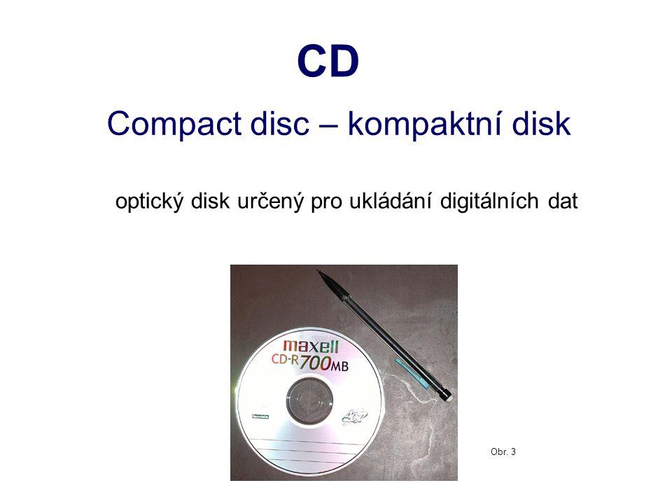 KONSTRUKCE  hliníková fólie, zalitá do průhledného a pevného polykarbonátu  data jsou na disku uložena do spirály, která začíná ve středu média a rozvíjí se k jeho okraji (délka asi 6 km)  záznam na CD je jednostranný  pro čtení a zápis se používá laserového paprsku