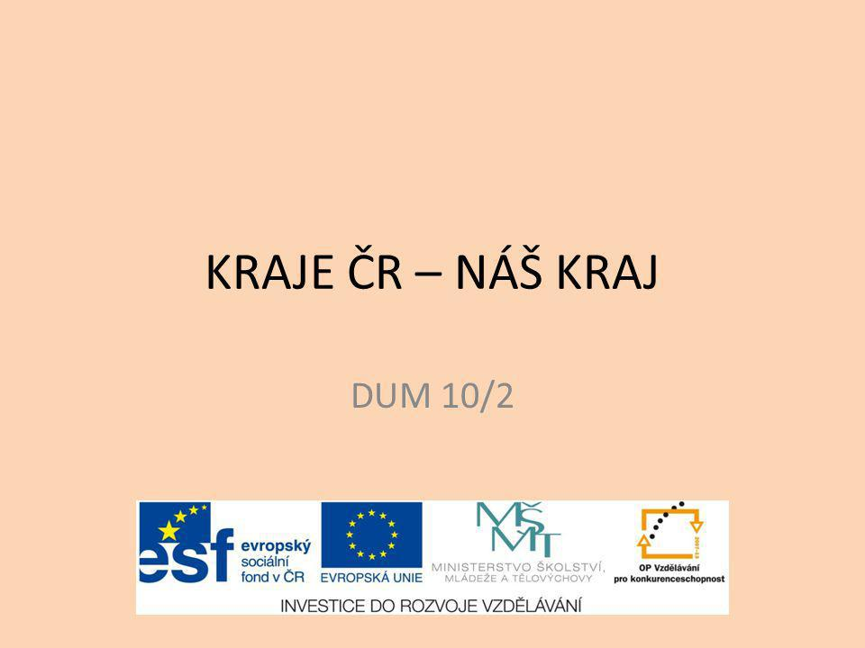 KRAJE ČR – NÁŠ KRAJ DUM 10/2
