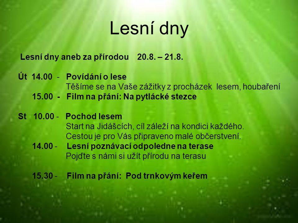 Lesní dny Lesní dny aneb za přírodou 20.8. – 21.8.