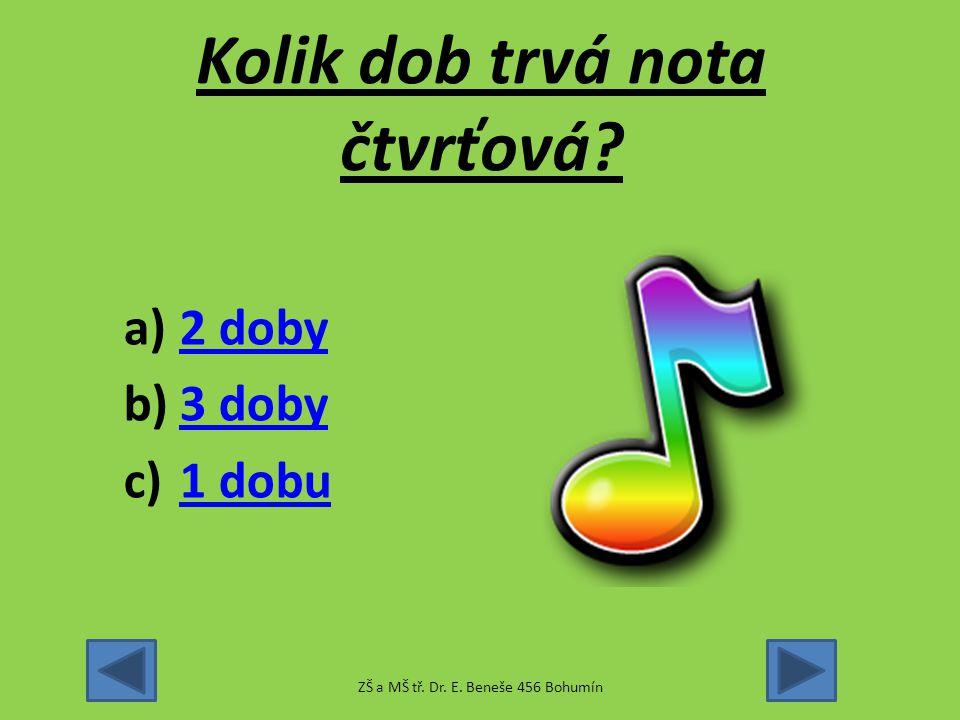Hudební test 2 Noty ZŠ a MŠ tř. Dr. E. Beneše 456 Bohumín