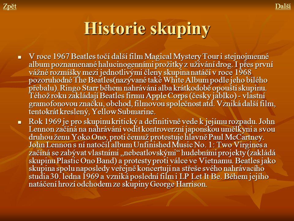 Historie skupiny V roce 1967 Beatles točí další film Magical Mystery Tour i stejnojmenné album poznamenané halucinogenními prožitky z užívání drog. I