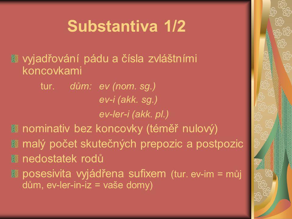 Substantiva 2/2 člen (pokud je) také vyjádřen sufixem (bulh.