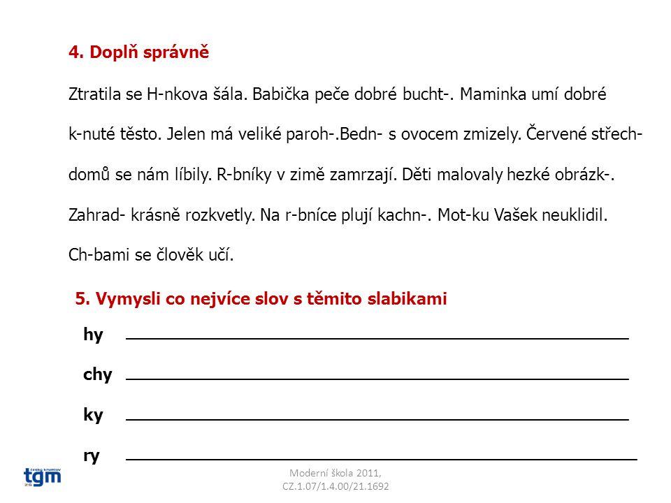 Moderní škola 2011, CZ.1.07/1.4.00/21.1692 Citace: http://office.microsoft.com/