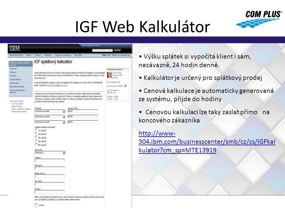 IGF Web Kalkulátor Výšku splátek si vypočítá klient i sám, nezávazně, 24 hodin denně. Kalkulátor je určený pro splátkový prodej Cenová kalkulace je au