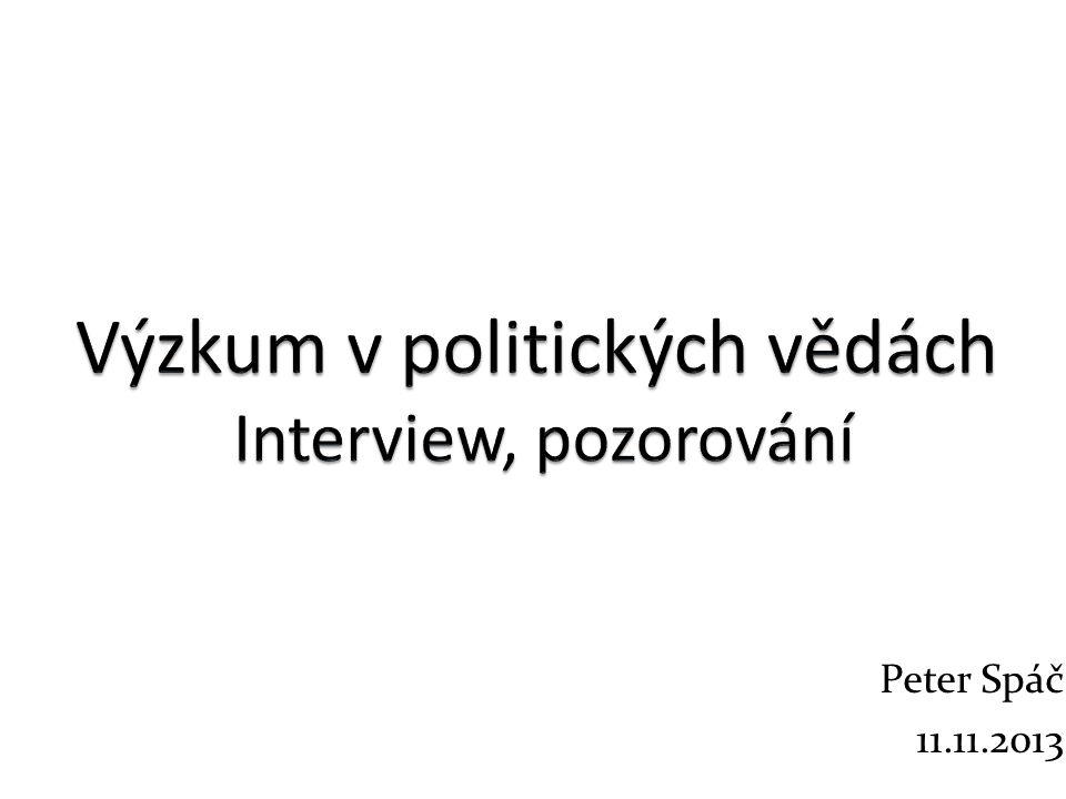 Úlohy Zhodnoťte vhodnost uvedených bodů při rozhovoru Výzkumník se s respondentem dohodne na zvukovém záznamu, ale během rozhovoru si dělá i písemné poznámky Výzkumník při rozhovoru s politikem vyjadřuje blízkost jeho názorům Bez vědomí respondenta výzkumník nahrává rozhovor, a do svého výzkumu použije: 1.