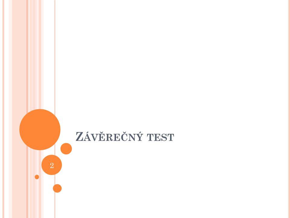Z ÁVĚREČNÝ TEST 2