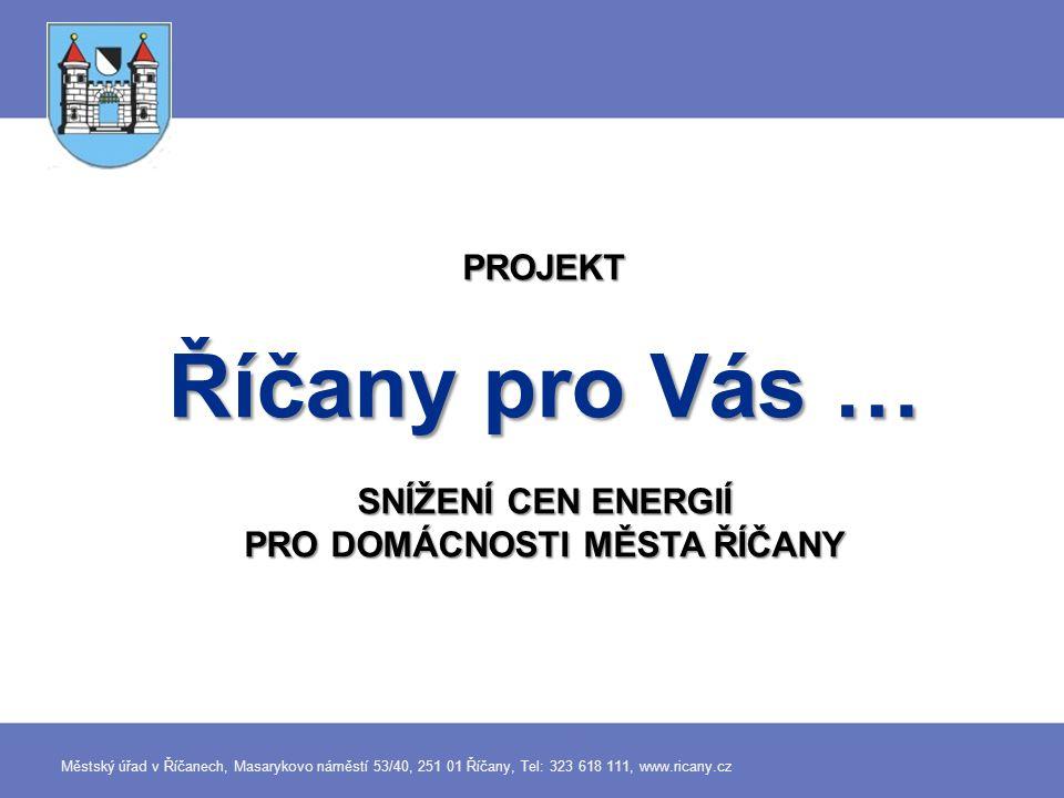 V 6/2012 město realizovalo veřejné zakázky na výběr dodavatele energií novým – moderním způsobem.