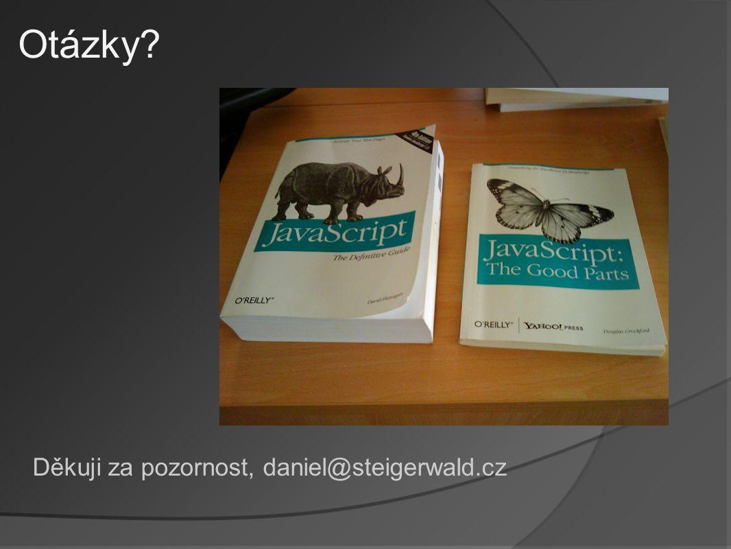 Otázky Děkuji za pozornost, daniel@steigerwald.cz