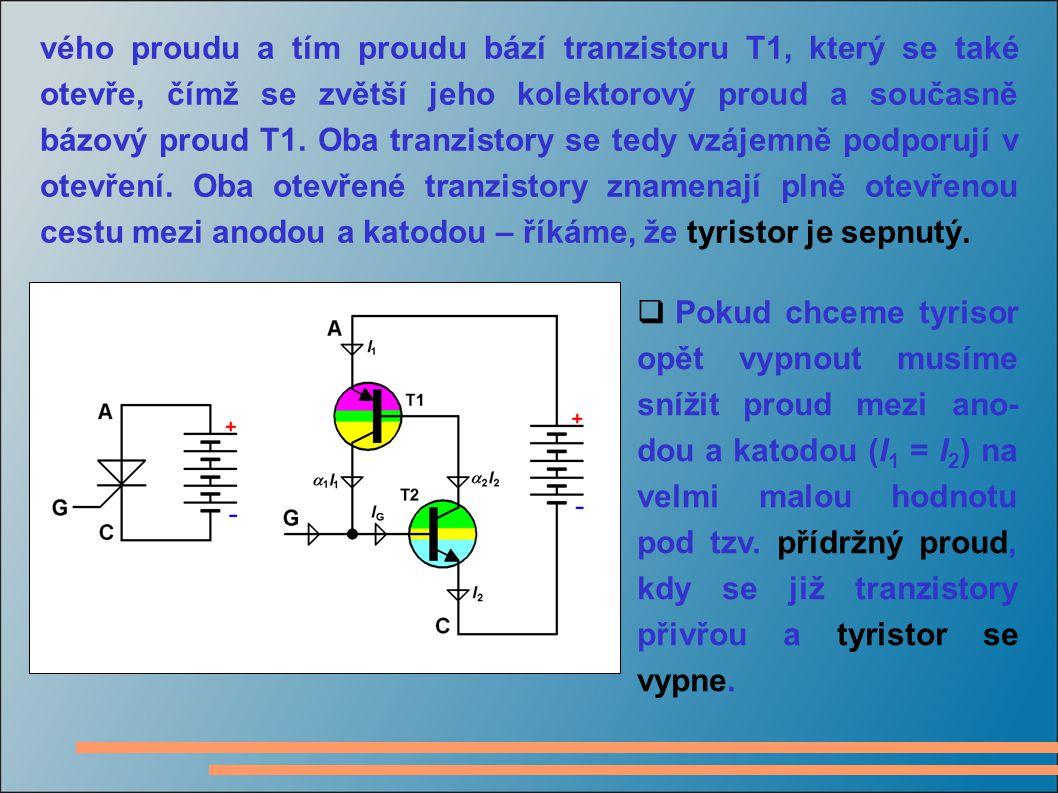vého proudu a tím proudu bází tranzistoru T1, který se také otevře, čímž se zvětší jeho kolektorový proud a současně bázový proud T1. Oba tranzistory