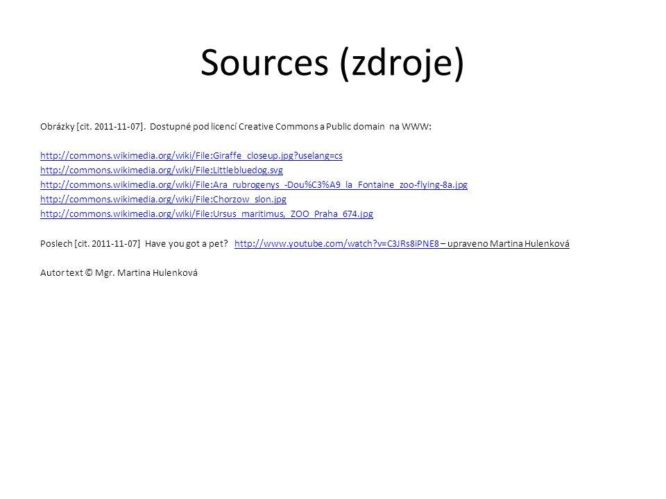 Sources (zdroje) Obrázky [cit. 2011-11-07].