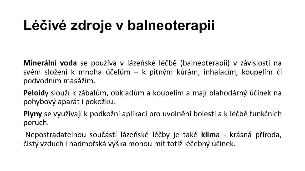 Významná lázeňská střediska severozápadní Čechy - Karlovy Vary, Mariánské Lázně, Františkovy Lázně, Jáchymov, Lázně Kynžvart, Konstantinovy Lázně.