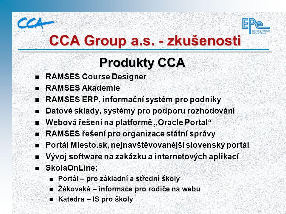 n RAMSES Course Designer n RAMSES Akademie n RAMSES ERP, informační systém pro podniky n Datové sklady, systémy pro podporu rozhodování n Webová řešen