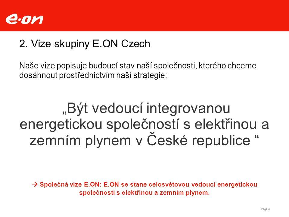 Page 5 3.Organizační členění energetické skupiny E.ON v ČR E.ON Energie, a.s.