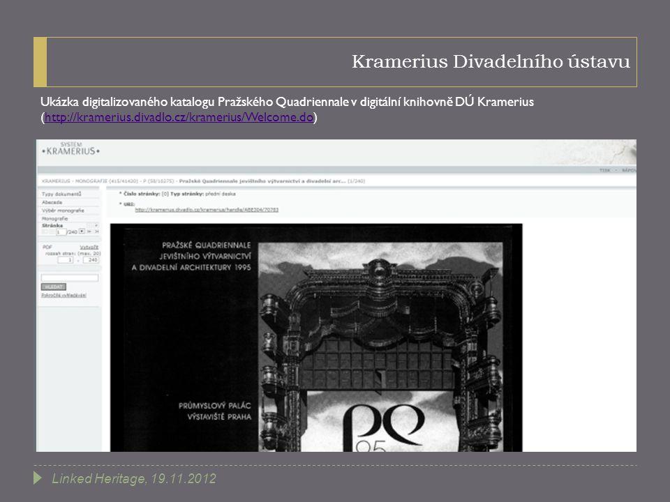 Kramerius Divadelního ústavu Ukázka digitalizovaného katalogu Pražského Quadriennale v digitální knihovně DÚ Kramerius (http://kramerius.divadlo.cz/kr