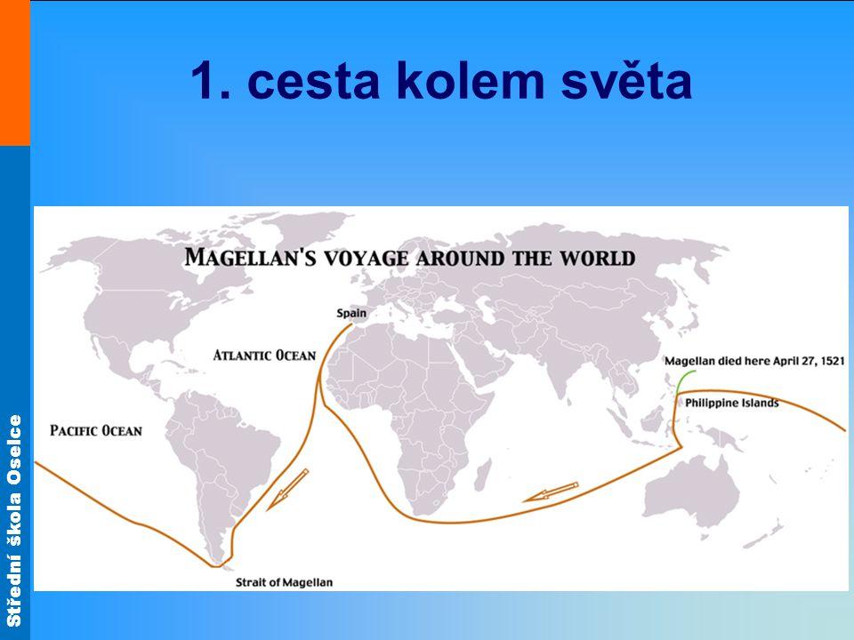 Střední škola Oselce 1. cesta kolem světa